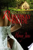 Rescuing A Runaway Bride