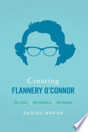 Creating Flannery O Connor