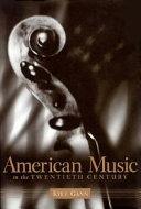 American Music in the Twentieth Century