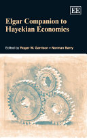 Elgar Companion to Hayekian Economics