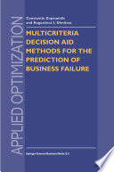 Multicriteria Decision Aid Methods for the Prediction of Business Failure