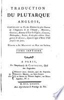 Traduction du Plutarque anglois  contenant la vie des hommes les plus illustres de l Angleterre   de l Irlande      depuis le r  gne d Henri VIII jusqu    nos jours