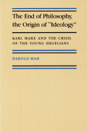 The End of Philosophy  the Origin of  ideology