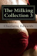 The Milking Collection 3