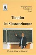 Theater im Klassenzimmer