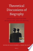 Theoretical Discussions of Biography