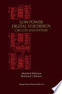 Low Power Digital VLSI Design