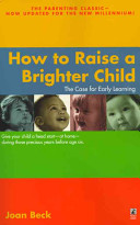 How To Raise A Brighter Child