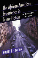 The African American Experience in Crime Fiction