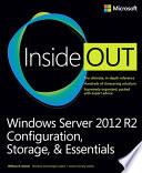 Windows Server 2012 R2 Inside Out Volume 1
