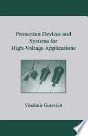 Protection Devices and Systems for High Voltage Applications