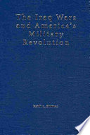 The Iraq Wars and America s Military Revolution