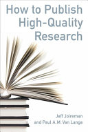 How to Publish High Quality Research