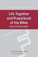 Life Together and Prayerbook of the Bible