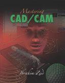 Mastering CAD/CAM