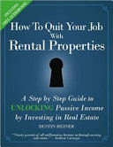 How to Quit Your Job with Rental Properties
