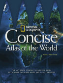 National Geographic Concise Atlas of the World  4th Edition