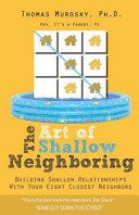 The Art of Shallow Neighboring