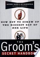 The Groom s Secret Handbook Book PDF