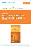 Seidel s Physical Examination Handbook Pageburst E book on Vitalsource Retail Access Card