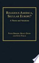 Religious America  Secular Europe