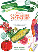 How to Grow More Vegetables  Ninth Edition