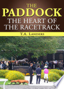 The Paddock The Heart Of The Racetrack book