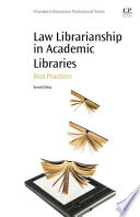 Law Librarianship In Academic Libraries book