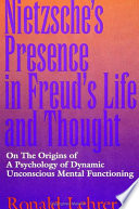 Nietzsche's Presence in Freud's Life and Thought The Philosopher Friedrich Nietzsche Nietzsche Regarded Himself Among
