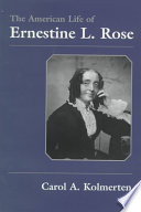 The American Life of Ernestine L  Rose