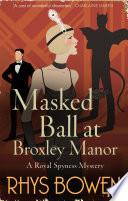 Masked Ball at Broxley Manor
