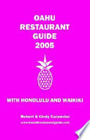 Oahu Restaurant Guide 2005 With Honolulu and Waikiki