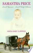 Amish Baby Surprise  Amish Baby Collection Book 4