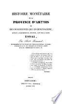 Histoire monétaire de la province d'Artois et des seigneuries qui en dépendaient, Béthune, Fauquembergues, Boulogne, Saint-Pol et Calais