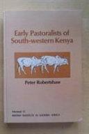 Early Pastoralists of South Western Kenya
