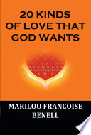 20 KINDS OF LOVE THAT GOD WANTS