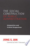 Social Construction of Public Administration  The