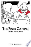 Finer Cooking Dishes For