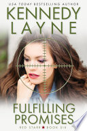 Fulfilling Promises  Red Starr  Book Six