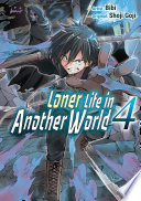 Loner Life in Another World Vol  4  manga  Book PDF