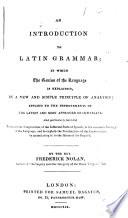 An Introduction to Latin Grammar