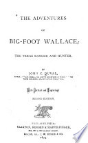 The Adventures Of Big Foot Wallace