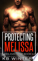 Protecting Melissa