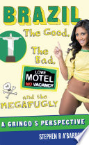 Brazil  The Good  the Bad  and the Megafugly