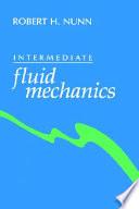 Intermediate fluid mechanics