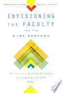 Envisioning the Faculty for the Twenty First Century