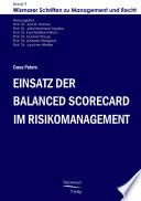Einsatz der Balanced Scorecard im Risikomanagement