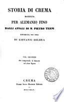 Storia di Crema  raccolta dagli Annali di P  Terni  ristampata con annotazioni di G  Racchetti  per cura di G  Solera
