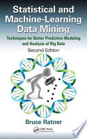 Statistical and Machine Learning Data Mining