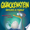 Quackenstein Hatches a Family Book PDF